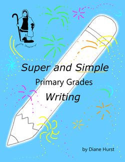 Super and Simple Primary Grades Writing